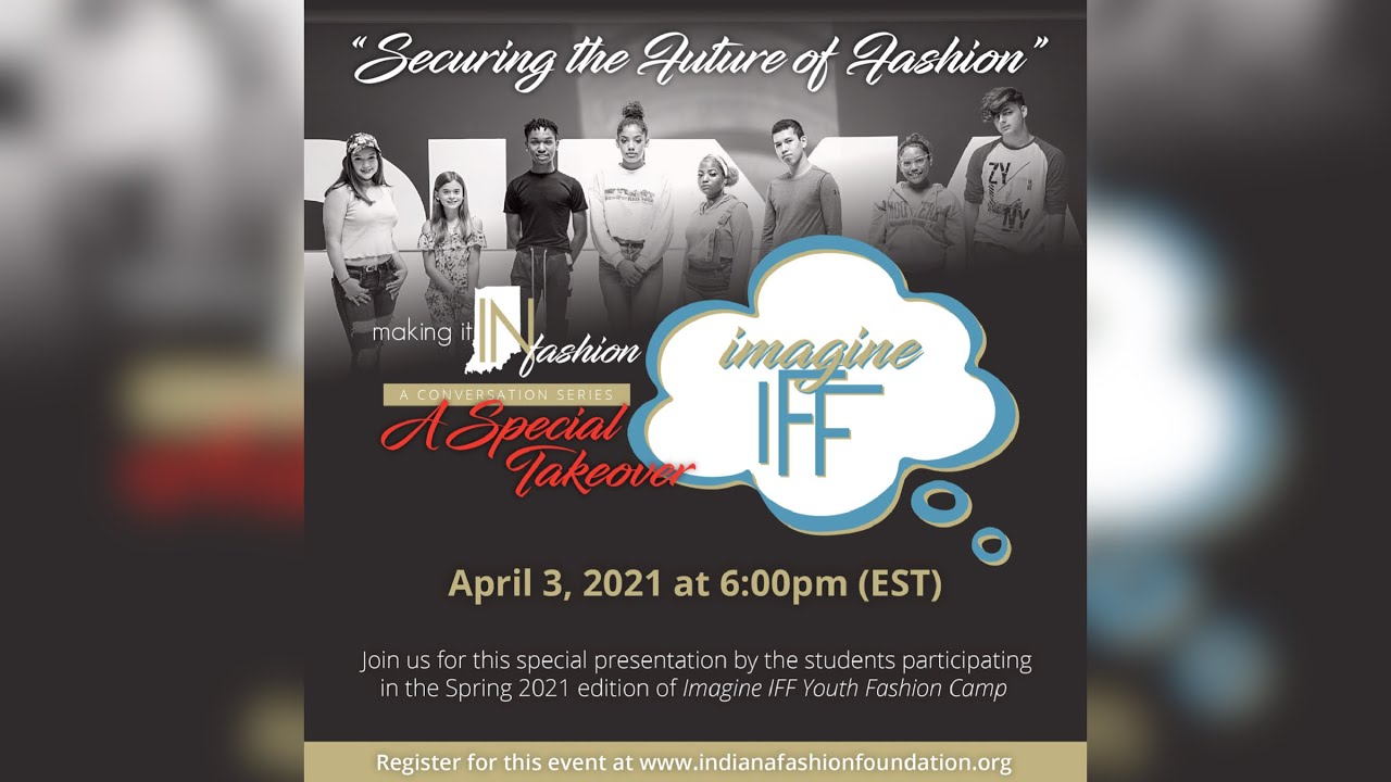 Imagine IFF: Making it IN Fashion graphic.